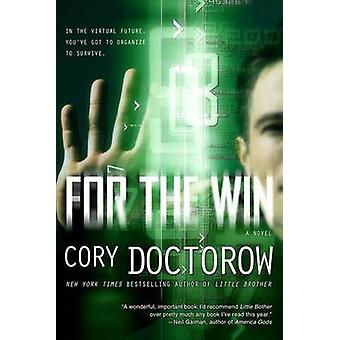 For the Win by Cory Doctorow - 9780765333841 Book