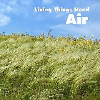 Living Things Need Air by Karen Aleo - 9781474789851 Book