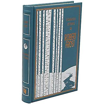 A Collection of Poems by Robert Frost by Robert Frost - 9781684126606