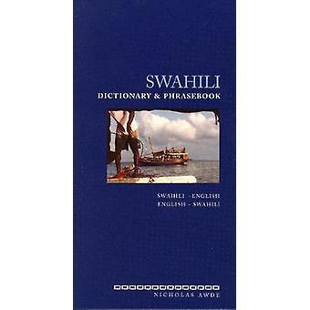 Swahili Dictionary and Phrasebook: Swahili-English/English-Swahili