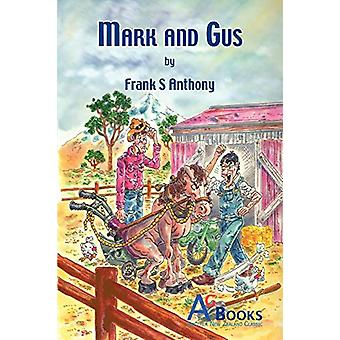 Mark and Gus by Frank Anthony - 9780473210038 Book