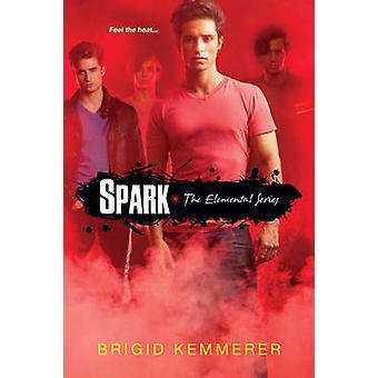 Spark the Elemental Series by Brigid Kemmerer - 9780758272829 Book