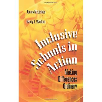 Inclusive Schools in Action - Making Differences Ordinary by James McL