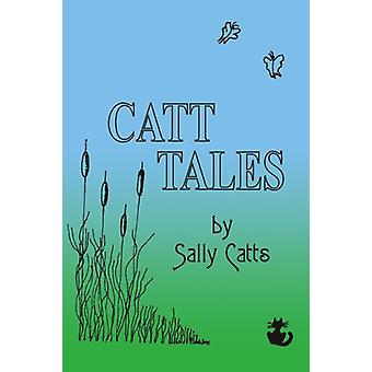 Catt Tales by Sally Catts - 9781418482923 Book