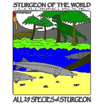 Sturgeon of the World - Coloring Book by G R Fich - 9781442118621 Book