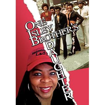 One Isley Brother's Daughter by Elizabeth Isley Barkley - 97814568698