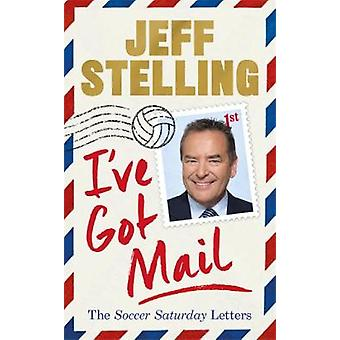 I've Got Mail The Soccer Saturday Letters