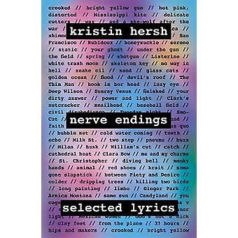 Nerve Endings Selected Lyrics
