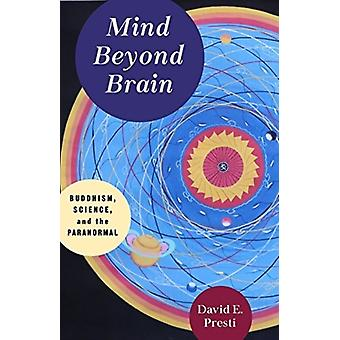 Mind Beyond Brain door David Presti