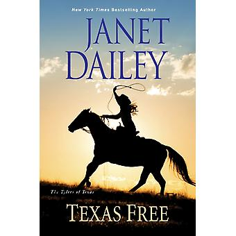 Texas Free par Janet Dailey