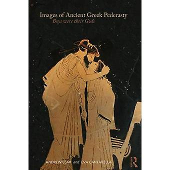 Images of Ancient Greek Pederasty Boys Were Their Gods by Lear & Andrew