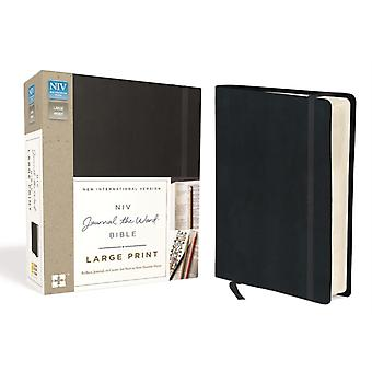 NIV Journal the Word Bible Large Print Hardcover Black  Reflect Journal or Create Art Next to Your Favorite Verses by Zondervan