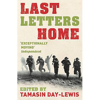 Last Letters Home by DayLewis & Tamasin