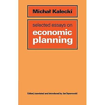 Selected Essays on Economic Planning