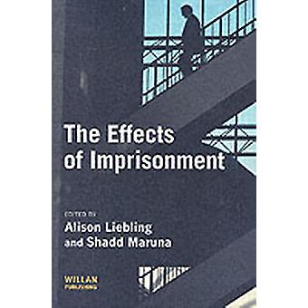 The Effects of Imprisonment Cambridge Criminal Justice Series