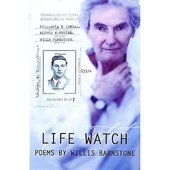 Life Watch: Poems
