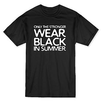 Only The Stronger Wear Black  In Summer Text  Men's Black T-shirt