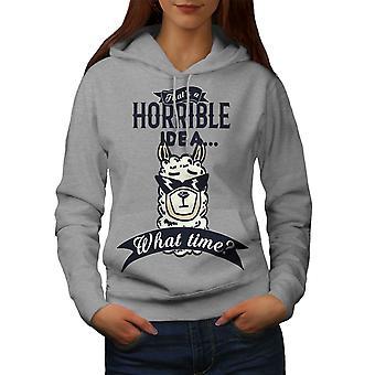 Horrible Idea Women GreyHoodie | Wellcoda