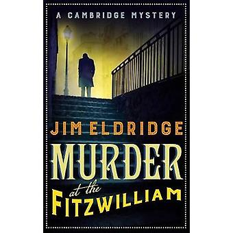 Mord am Fitzwilliam von Jim Eldridge - 9780749023867 Buch