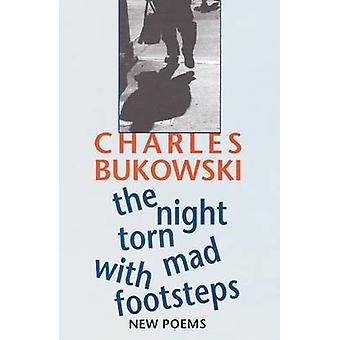 Die Nacht zerrissen verrückt mit Spuren - neue Gedichte von Charles Bukowski - 97