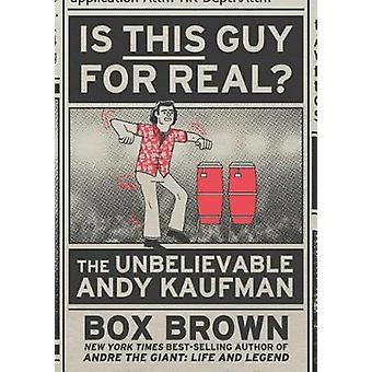 Is This Guy for Real? - The Unbelievable Andy Kaufman by Box Brown - 9