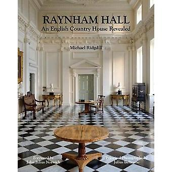 Raynham Hall - um palácio rural inglês, revelado por Michael Ridgdill-