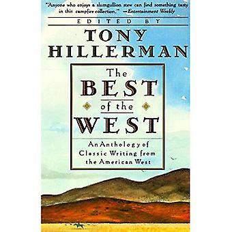 Bäst av väst: en antologi av klassiska skrift från den amerikanska västern