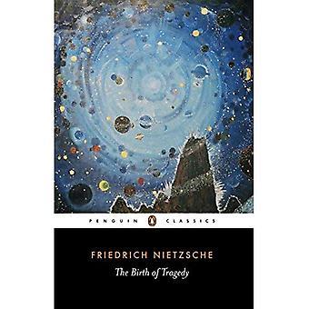 De geboorte van de tragedie: uit de geest van muziek (Penguin Classics)