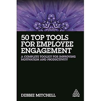50 meilleurs outils pour l'Engagement des employés: une boîte à outils complète pour améliorer la Motivation et la productivité