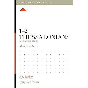1-2 Tess: en 12-ukers studie (vite Bibelen)