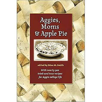 Aggies, moeders en appeltaart (Centennial serie van de vereniging van oud-studenten)