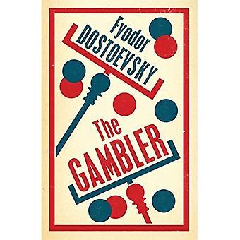 The Gambler (Alma Classics Evergreens)