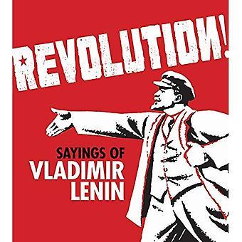 Revolution!: paroles de Lénine
