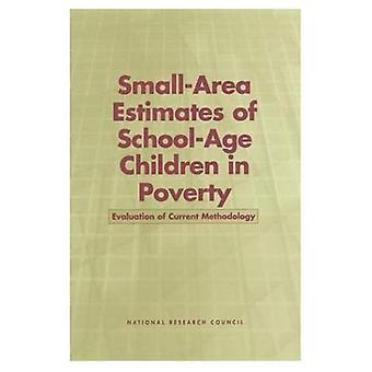 Szacunki obszar małych dzieci w wieku szkolnym w ubóstwie: oceny aktualnej metodologii