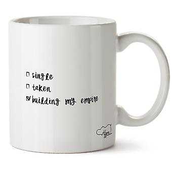 Hippowarehouse Single, Taken, Building My Empire 10oz Mug Cup