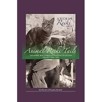 Animal Reiki Tails Volume 2 by Prasad & Kathleen