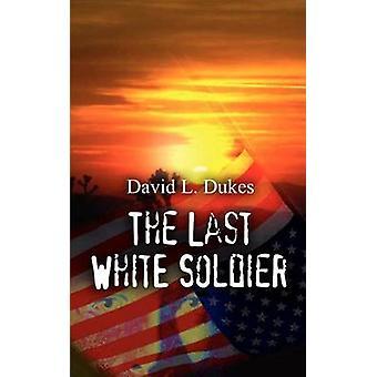 آخر جندي الأبيض بدوق & ديفيد ل.