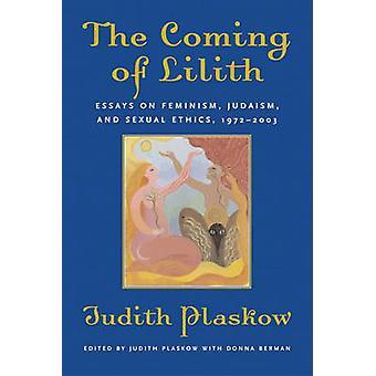 Kommandet av Lilith essäer om Feminism judendomen och sexuell etik 19722003 av Plaskow & Judith