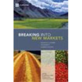Bryde ind i nye markeder Emerging lektioner for eksport diversificering af Newfarmer & Richard