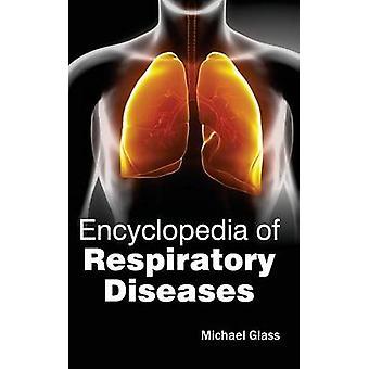Encyclopedia of aandoeningen van de luchtwegen door glas & Michael