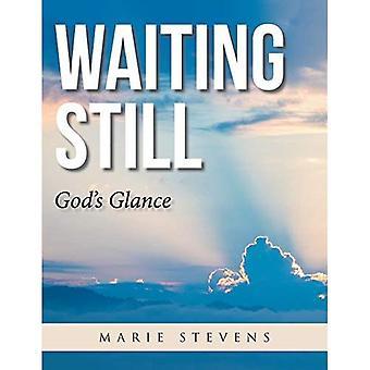 Warten: Gottes Sicht