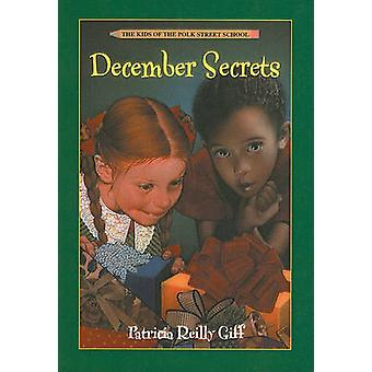 December Secrets by Patricia Reilly Giff - Blanche Sims - 97808124360