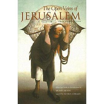 The Open Veins of Jerusalem (2nd) by Munir Akash - Fouad Moughrabi -