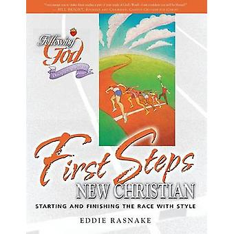 First Steps for the New Christian by Eddie Rasnake - 9780899573113 Bo