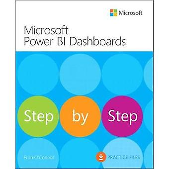 Microsoft Power BI Dashboards Step by Step by Errin O'Connor - 978150