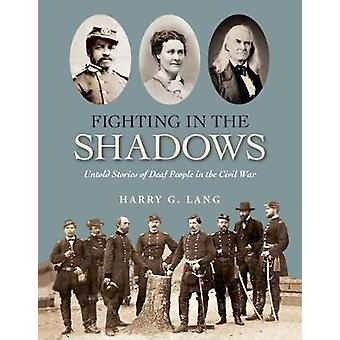 Fighting in the Shadows - The Untold Story of Deaf People in the Civil
