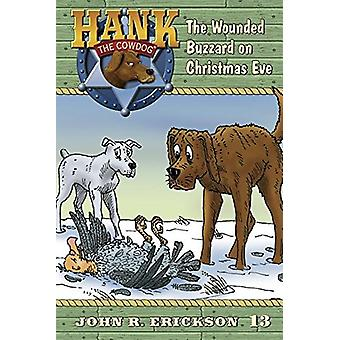 The Wounded Buzzard on Christmas Eve - 9781591882138 Book