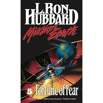 Mission Earth 5 - Fortune of Fear by L. Ron Hubbard - 9781870451116 B