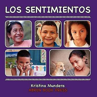Los Sentimientos by Kristina Mundera - 9781937314347 Book