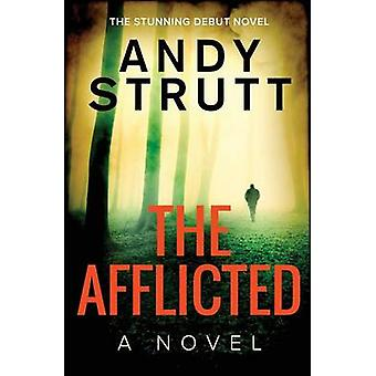 The Afflicted by Strutt & Andy